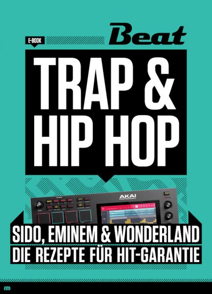 Trap & Hip-Hop - Die Rezepte mit Hit-Garantie [eBook]