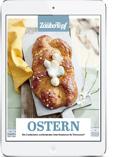 Mein ZauberTopf - E-Book Oster-Rezepte für den Thermomix®