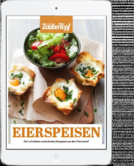 MeinZaubertopf - Eierspeisen aus dem Thermomix®