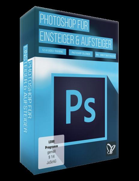Photoshop für Einsteiger & Aufsteiger