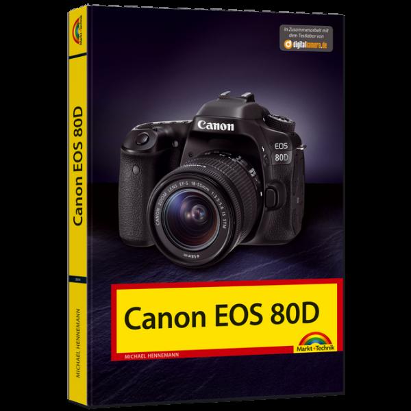 Canon EOS 80D - Das Fotobuch
