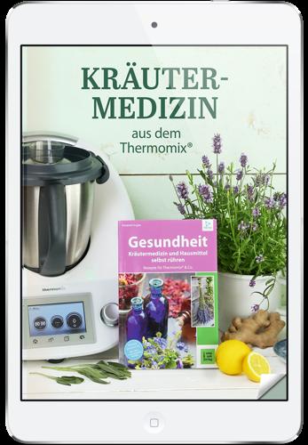 Mein ZauberZopf - E-Book Kräutermedizin aus dem Thermomix®