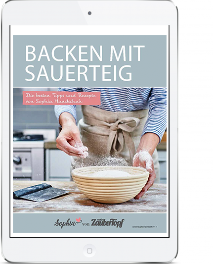 MeinZaubertopf - Backen mit Sauerteig