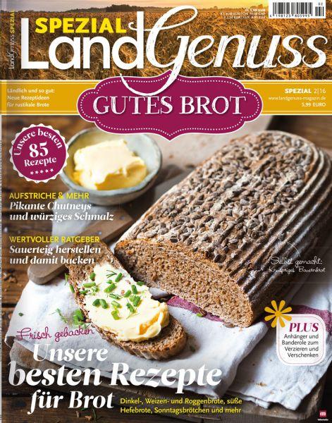 LandGenuss Spezial: Gutes Brot 02/2016