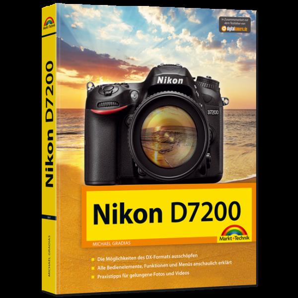 Nikon D7200 - Das Handbuch