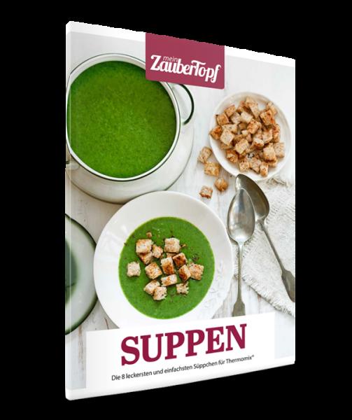 MeinZaubertopf - Suppen-Rezepte für den Thermomix®