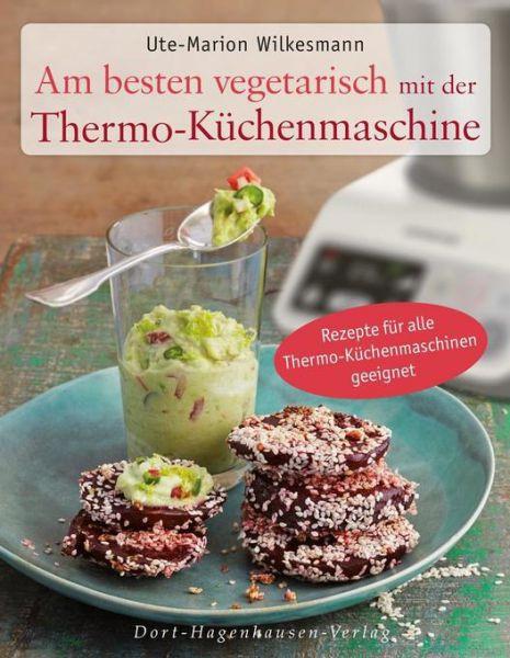 Am besten vegetarisch: mit der Küchenmaschine (u.A. Thermomix®)