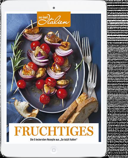 So is(s)t Italien - E-Book Fruchtige Rezepte