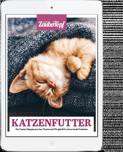 Mein ZauberTopf - E-Book Katzenfutter mit dem Thermomix®