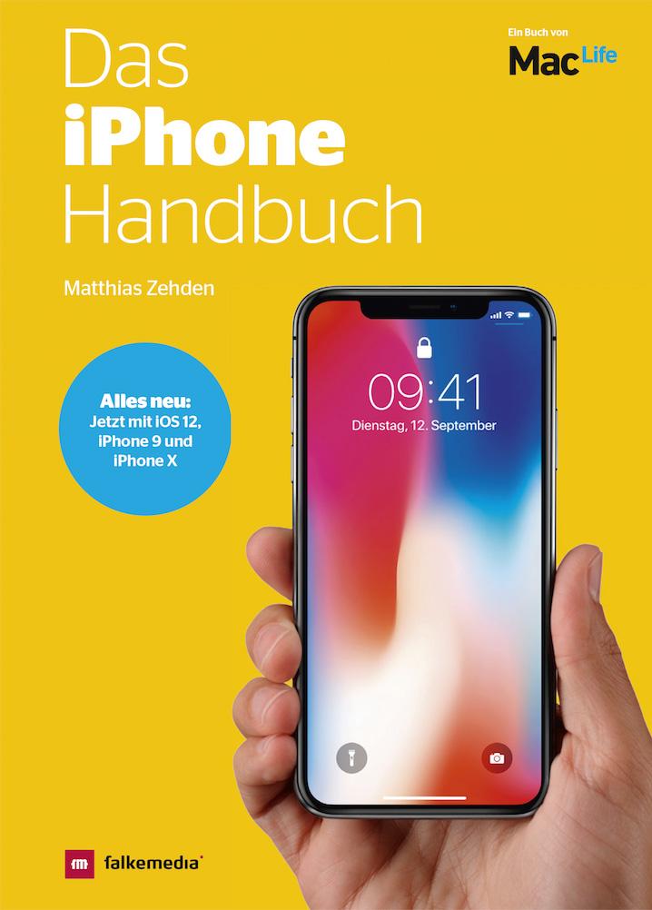 Das iPhone Handbuch Ausgabe 2019
