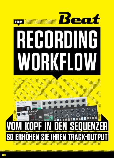 Recording Workflow - So erhöhen Sie Ihren Track-Output [eBook]
