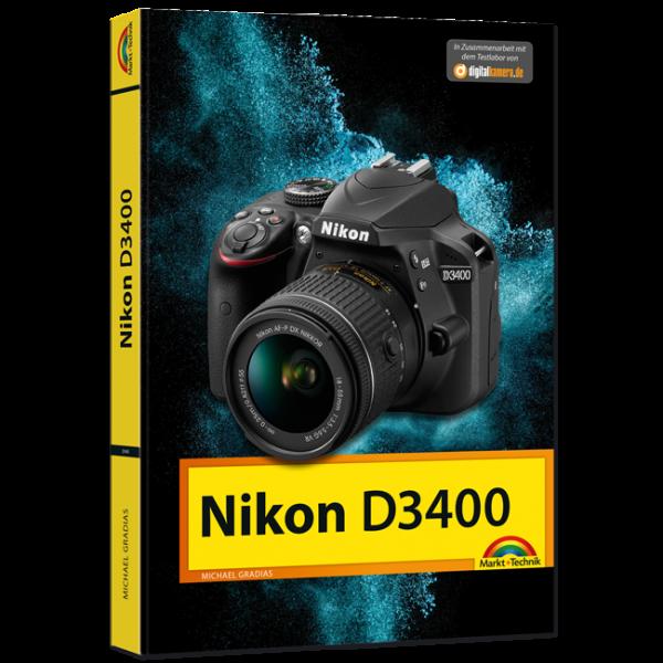 Nikon D3400 - Das Kamerabuch