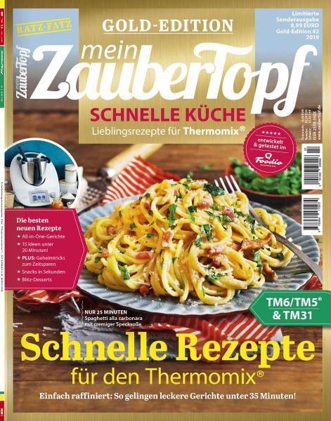 """mein ZauberTopf Gold-Edition """"Schnelle Küche"""" 02/2019"""