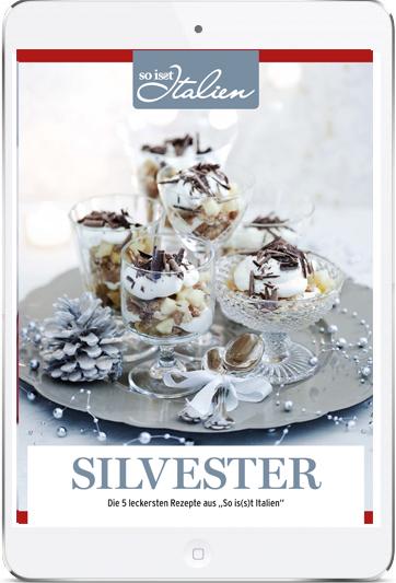 italienische Silvester-Rezepte