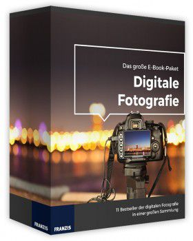 Digitale Fotografie- Das große E-Book-Paket 2017