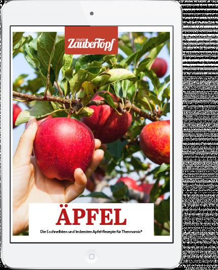 Mein ZauberTopf - E-Book Äpfel verarbeiten mit dem Thermomix®