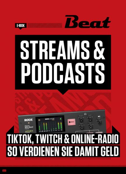 Streams & Podcasts - So verdienen Sie Geld mit Streaming [eBook]