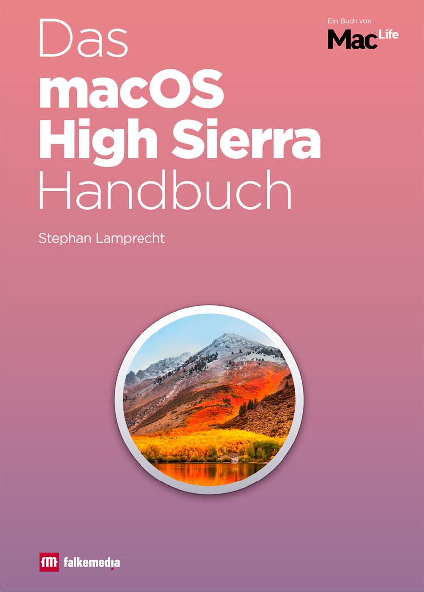 Das macOS High Sierra Handbuch 2018